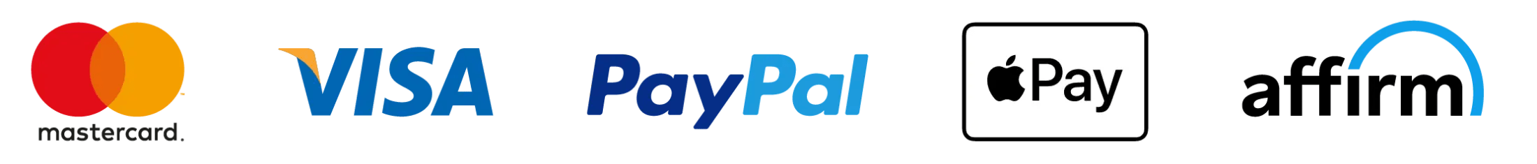 Visa - MasterCard - American Express - PayPal - Apple Pay - Affirm